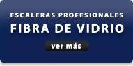 ESCALERAS PROFESIONALES DE FIBRA DE VIDRIO